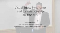 Video- Visual Snow Syndrome in Relationship to Tinnitus